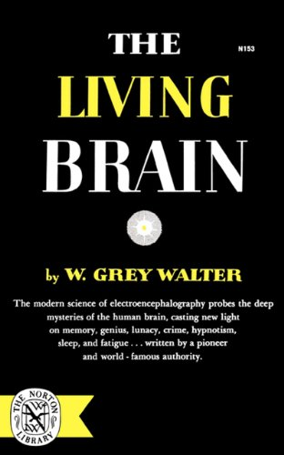 The Living Brain 9780393001532