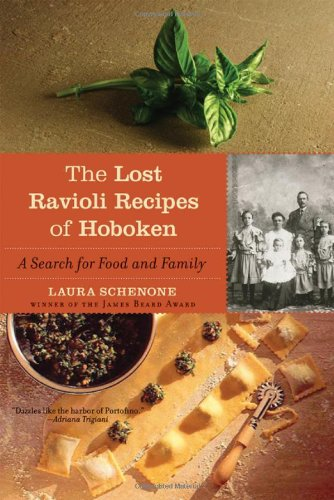 The Lost Ravioli Recipes of Hoboken: A Search for Food and Family 9780393334234