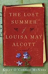 The Lost Summer of Louisa May Alcott 1257454