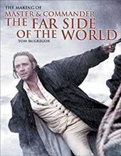 The Making of Master and Commander: The Far Side of the World 1200629
