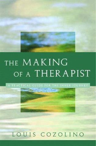 The Making of a Therapist: A Practical Guide for the Inner Journey 9780393704242