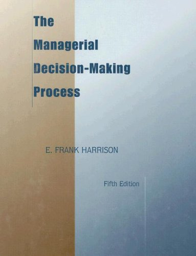 The Managerial Decision-Making Process 9780395908211