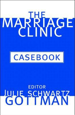 The Marriage Clinic Casebook 9780393704136