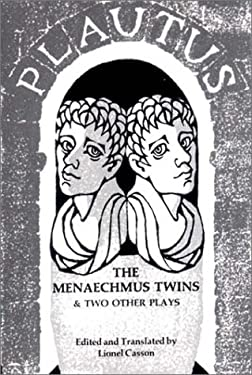The Menaechmus Twins and Two Other Plays 9780393006025