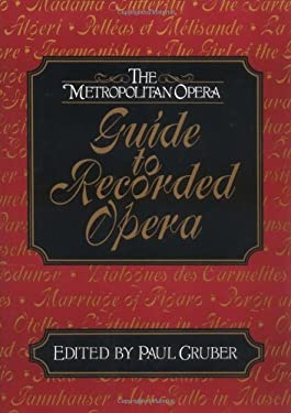 The Metropolitan Opera Guide to Recorded Opera 9780393034448