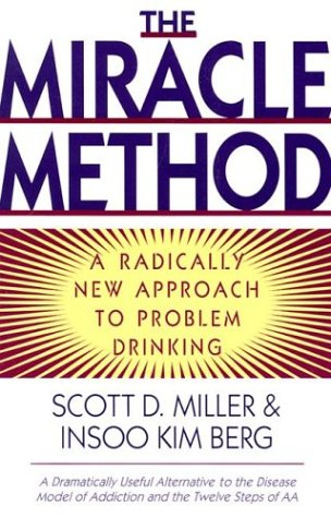 The Miracle Method: A Radically New Approach to Problem Drinking 9780393315332