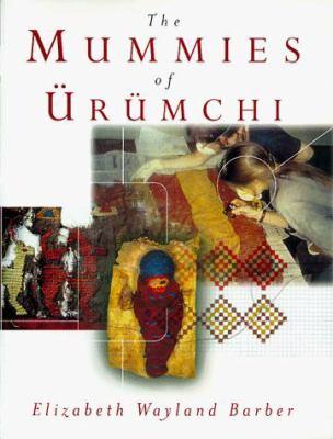 The Mummies of Urumchi 9780393045215