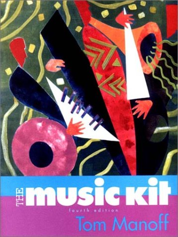 The Music Kit [With CDROM] - 4th Edition