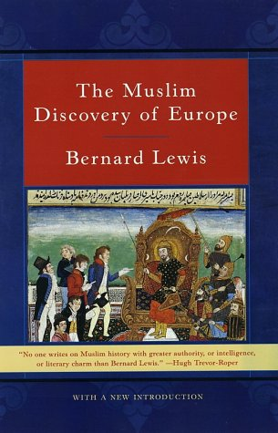 The Muslim Discovery of Europe 9780393321654