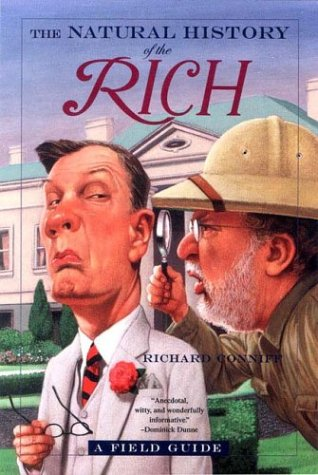 The Natural History of the Rich: A Field Guide 9780393324884