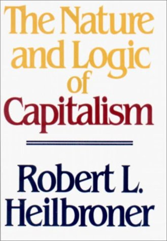 The Nature and Logic of Capitalism 9780393955293