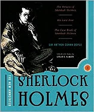 The New Annotated Sherlock Holmes, Volume 2: The Return of Sherlock Holmes, His Last Bow, & the Case-Book of Sherlock Holmes 9780393059151
