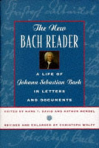 The New Bach Reader: A Life of Johann Sebastian Bach in Letters and Documents 9780393045581