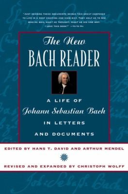 The New Bach Reader the New Bach Reader 9780393319569