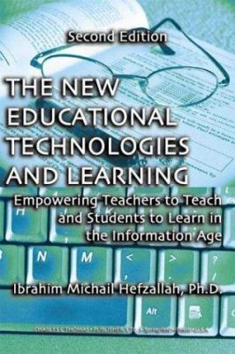 The New Educational Technologies and Learning: 9780398074937