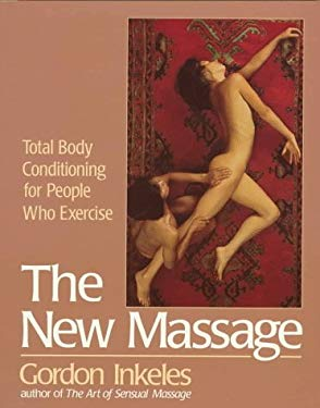 The New Massage: Second Edition 9780399518133