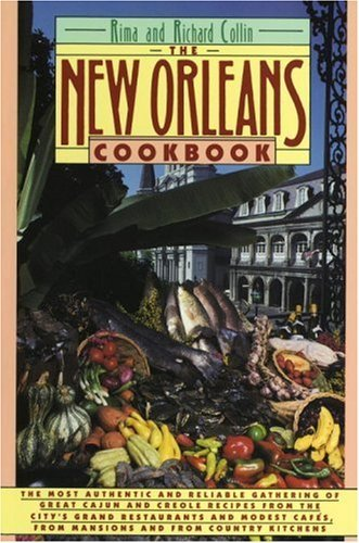 The New Orleans Cookbook: Creole, Cajun, and Louisiana French Recipes Past and Present 9780394752754