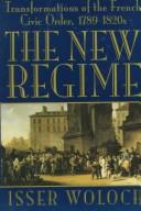 The New Regime: Transformations of the French Civic Order, 1789-1820s