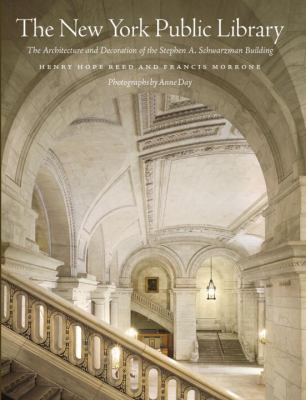 The New York Public Library: The Architecture and Decoration of the Stephen A. Schwarzman Building 9780393078107