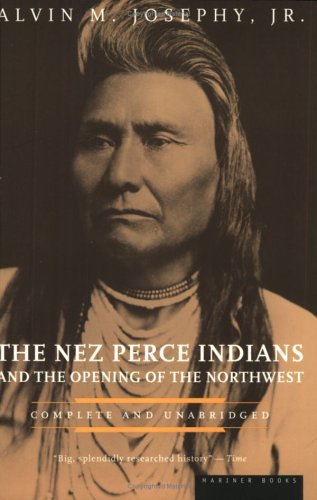 The Nez Perce Indians and the Opening of the Northwest 9780395850114