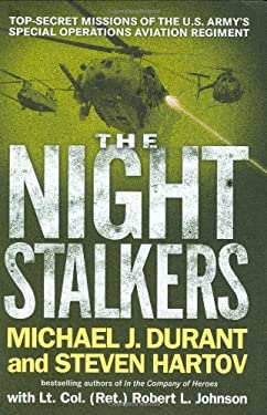 The Night Stalkers: Top Secret Missions of the U.S. Army's Special Operations Aviation Regiment 9780399153921