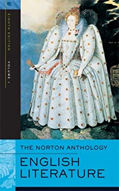 The Norton Anthology of English Literature: The Middle Ages Through the Restoration and the Eighteenth Century 9780393925319