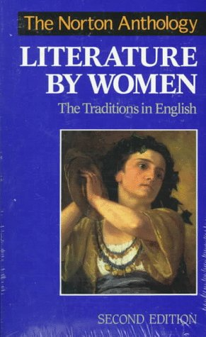 The Norton Anthology of Literature by Women: The Traditions in English 9780393968255