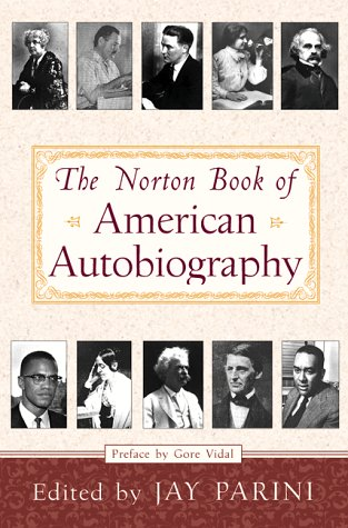 The Norton Book of American Autobiography 9780393046779