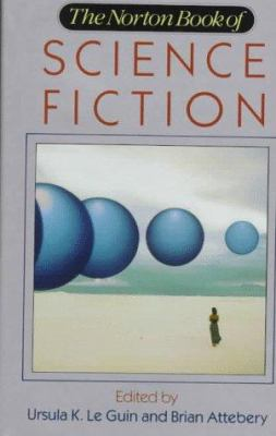The Norton Book of Science Fiction: North American Science Fiction, 1960-1990 9780393035469