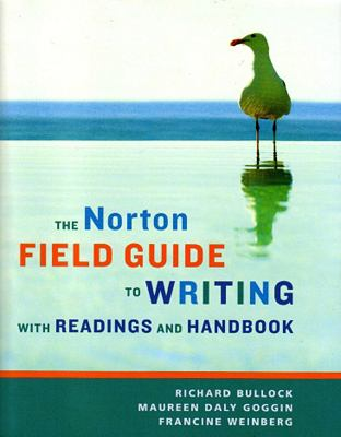 The Norton Field Guide to Writing, with Readings and Handbook 9780393930207