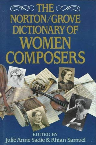 The Norton/Grove Dictionary of Woman Composers 9780393034875