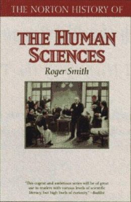 The Norton History of the Human Sciences 9780393045437