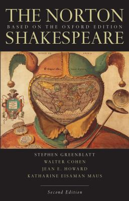 The Norton Shakespeare: Based on the Oxford Edition 9780393931525