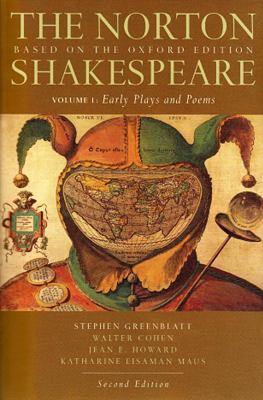 The Norton Shakespeare: Early Plays and Poems, Volume 1: Based on the Oxford Edition 9780393931440