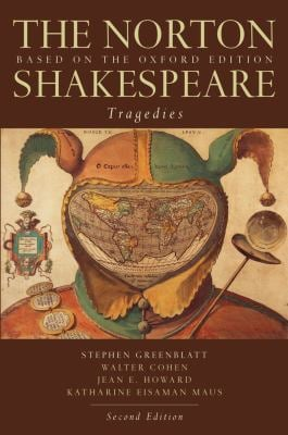 The Norton Shakespeare: Tragedies: Based on the Oxford Edition 9780393931402