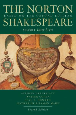 The Norton Shakespeare, Volume 2: Later Plays: Based on the Oxford Edition 9780393931457