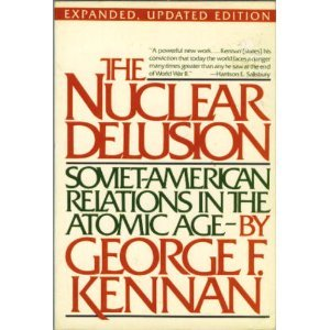 The Nuclear Delusion: Soviet-American Relations in the Atomic Age