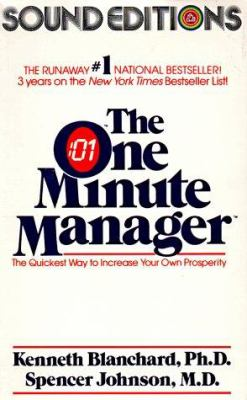 The One Minute Manager: The Quickest Way to Increase Your Own Prosperity 9780394298917