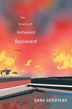The Oracle of Hollywood Boulevard: Poems 9780393082463