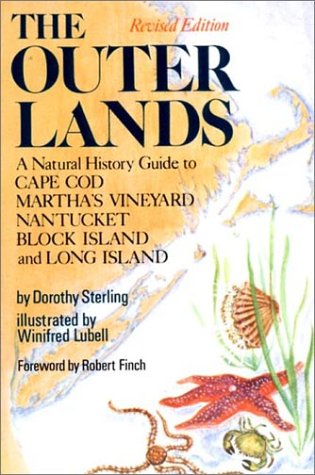 The Outer Lands: A Natural History Guide to Cape Cod, Martha's Vineyard, Nantucket, Block Island, and Long Island 9780393064414