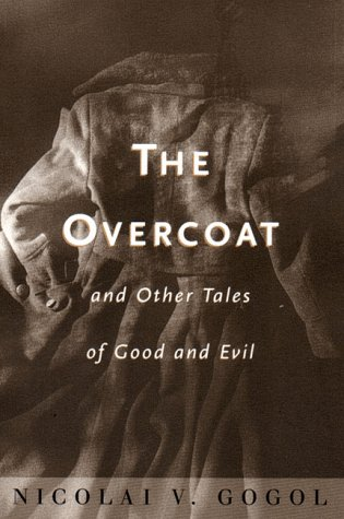 The Overcoat: And Other Tales of Good and Evil 9780393003048