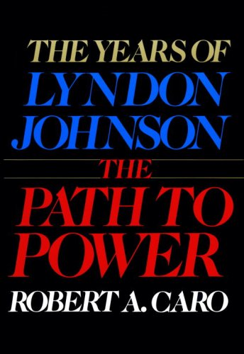The Path to Power 9780394499734