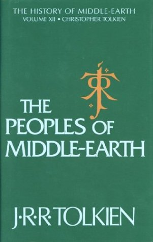 The Peoples of Middle-Earth 9780395827604