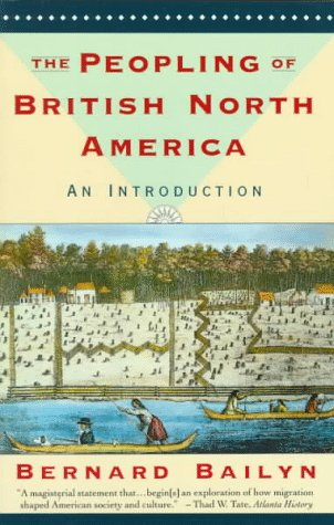 The Peopling of British North America: An Introduction 9780394757797
