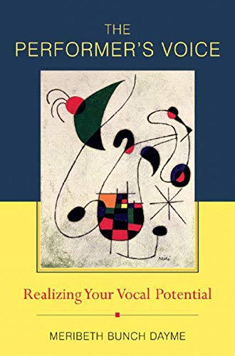 The Performer's Voice: Realizing Your Vocal Potential 9780393979930