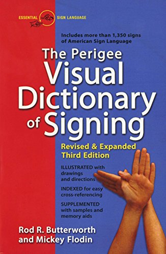 The Perigee Visual Dictionary of Signing 9780399519529