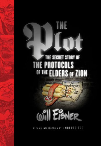 The Plot: The Secret Story of the Protocols of the Elders of Zion 9780393060454