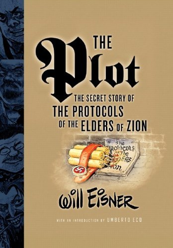 The Plot: The Secret Story of the Protocals of the Elders of Zion 9780393328608