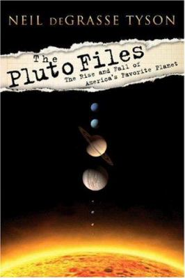 The Pluto Files: The Rise and Fall of America's Favorite Planet 9780393065206