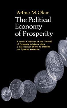 The Political Economy of Prosperity 9780393099126